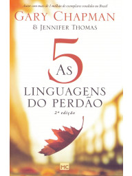 As cinco linguagens do perdão